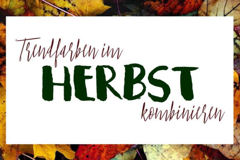 Trendfarben im Herbst kombinieren - La Mode et Moi, der Modeblog aus Köln