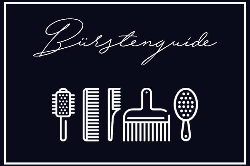 Bürstenguide: Welche Haarbürste ist die Richtige für mich? - LA MODE ET MOI, der Modeblog